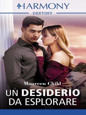 cover image of Un desiderio da esplorare