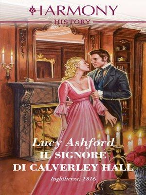 cover image of Il signore di Calverley Hall