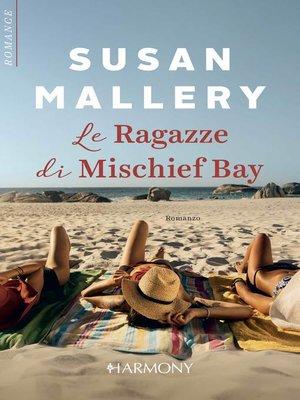 cover image of Le ragazze di Mischief Bay