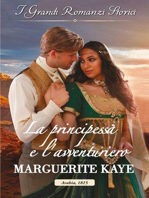 cover image of La principessa e l'avventuriero