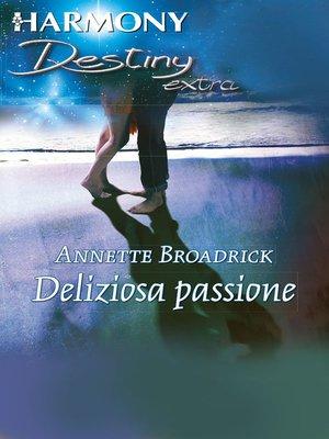 cover image of Deliziosa passione