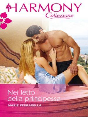 cover image of Nel letto della principessa