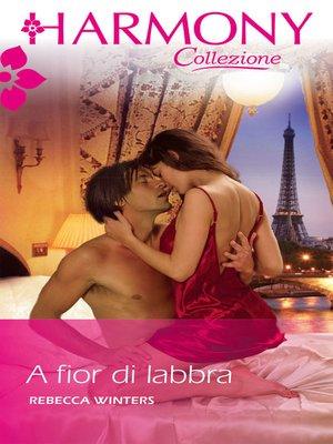 cover image of A fior di labbra
