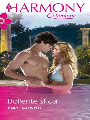 cover image of Bollente sfida