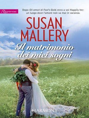 cover image of Il matrimonio dei miei sogni