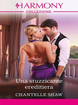 cover image of Una stuzzicante ereditiera