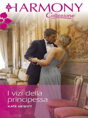 cover image of I vizi della principessa