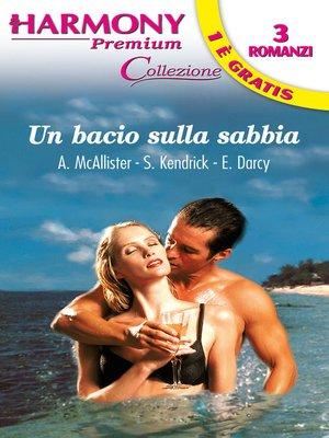 cover image of Un bacio sulla sabbia