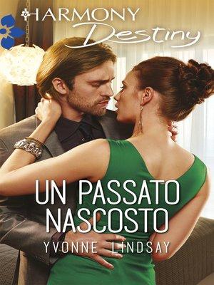 cover image of Un passato nascosto