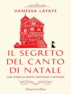 cover image of Il segreto del Canto di Natale