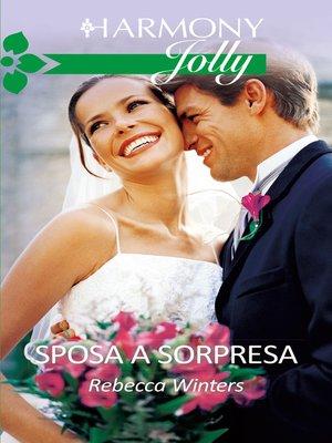 cover image of Sposa a sorpresa