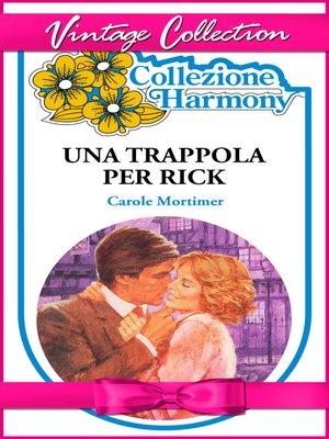 cover image of Una trappola per Rick