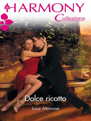 cover image of Dolce ricatto