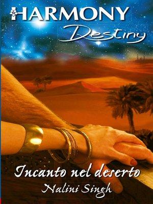 cover image of Incanto nel deserto