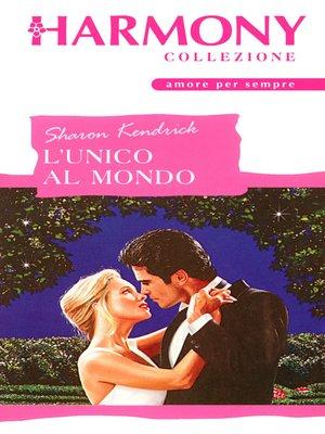 cover image of L'unico al mondo