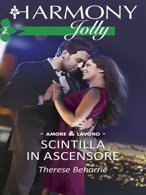 cover image of Scintilla in ascensore