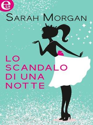 cover image of Lo scandalo di una notte
