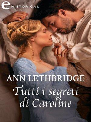 cover image of Tutti i segreti di Caroline