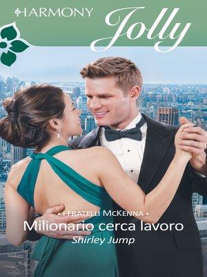 cover image of Milionario cerca lavoro