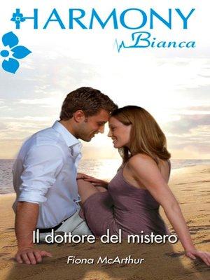 cover image of Il dottore del mistero