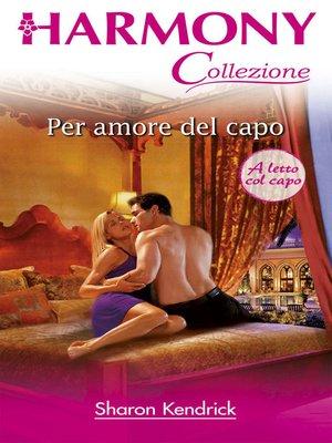 cover image of Un amore di capo