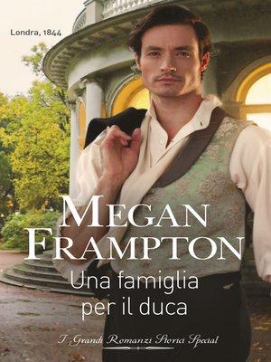 cover image of Una famiglia per il duca