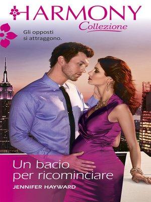 cover image of Un bacio per ricominciare