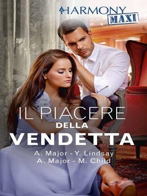 cover image of Il piacere della vendetta