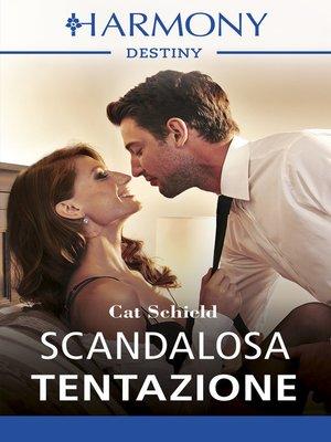 cover image of Scandalosa tentazione