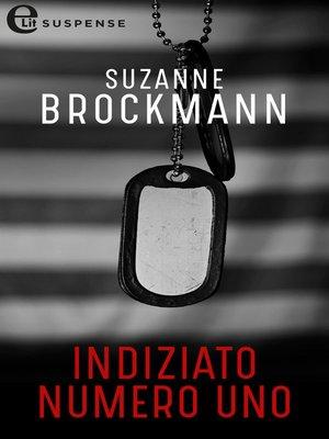 cover image of Indiziato numero uno