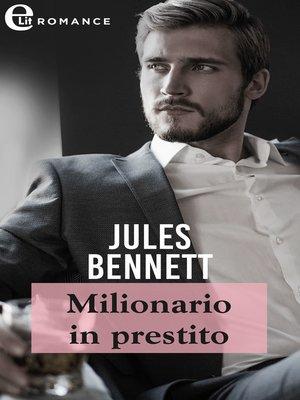 cover image of Milionario in prestito