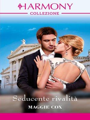 cover image of Seducente rivalità