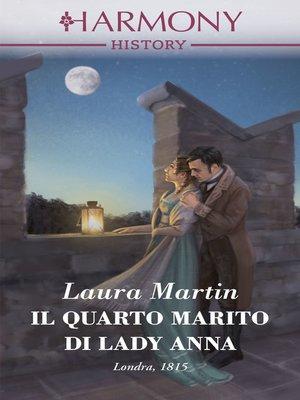 cover image of Il quarto marito di Lady Anna