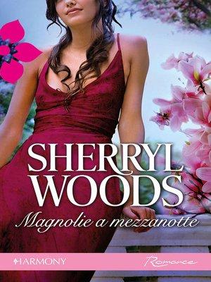 cover image of Magnolie a mezzanotte