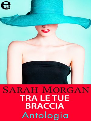 cover image of Tra le tue braccia--Antologia