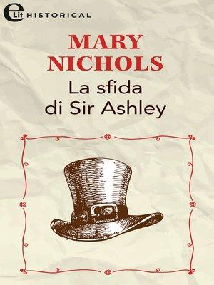 cover image of La sfida di Sir Ashley