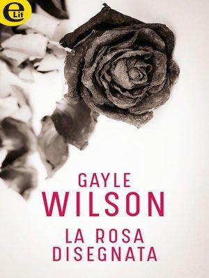 cover image of La rosa disegnata