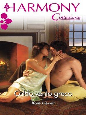 cover image of Caldo vento greco