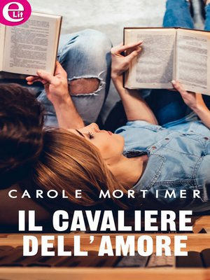cover image of Il cavaliere dell'amore
