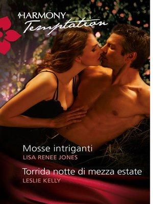 cover image of Mosse intriganti