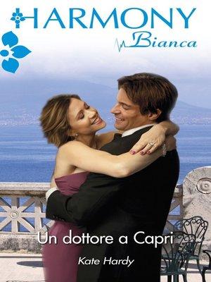 cover image of Un dottore a Capri