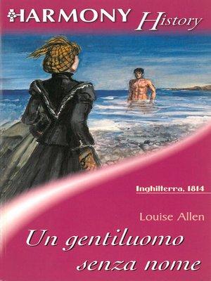 cover image of Un gentiluomo senza nome