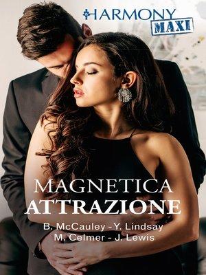 cover image of Magnetica attrazione