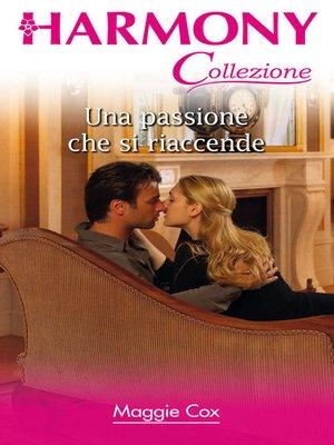 cover image of Una passione che si riaccende