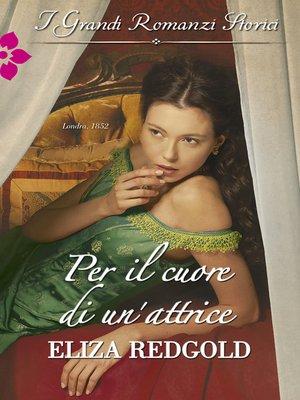cover image of Per il cuore di un'attrice