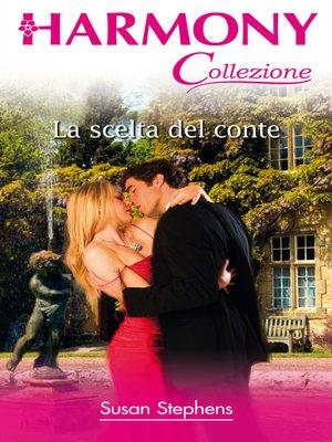 cover image of La scelta del conte