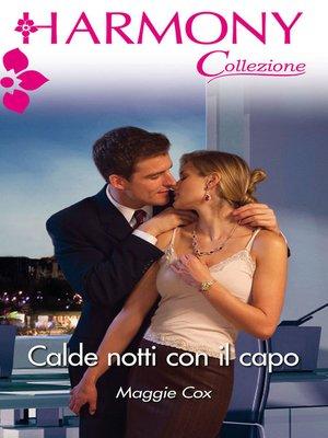 cover image of Calde notti con il capo