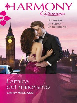 cover image of L'amica del milionario