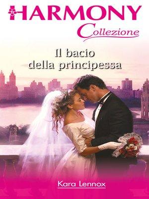 cover image of Il bacio della principessa