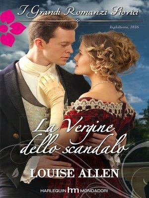 cover image of La vergine dello scandalo